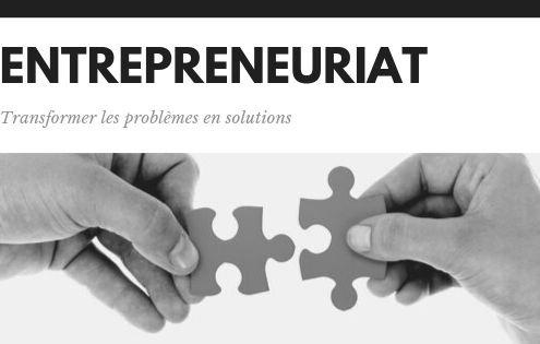 Entrepreneuriat, Transformer les problèmes en solutions