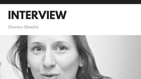 interview Florence Hamitri