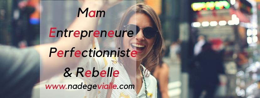 Mam Entrepreneure Perfectionniste et Rebelle _ (4)