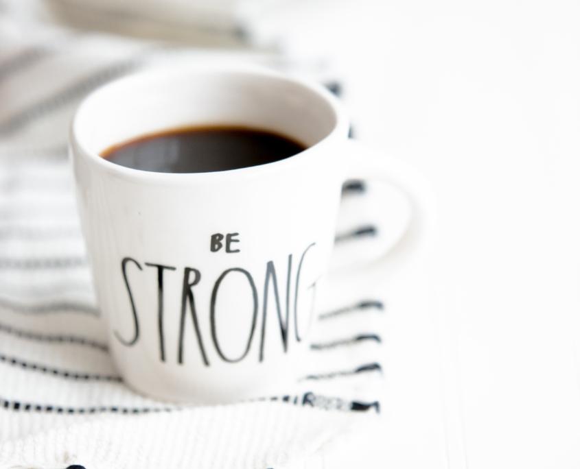 mug cafe be strong