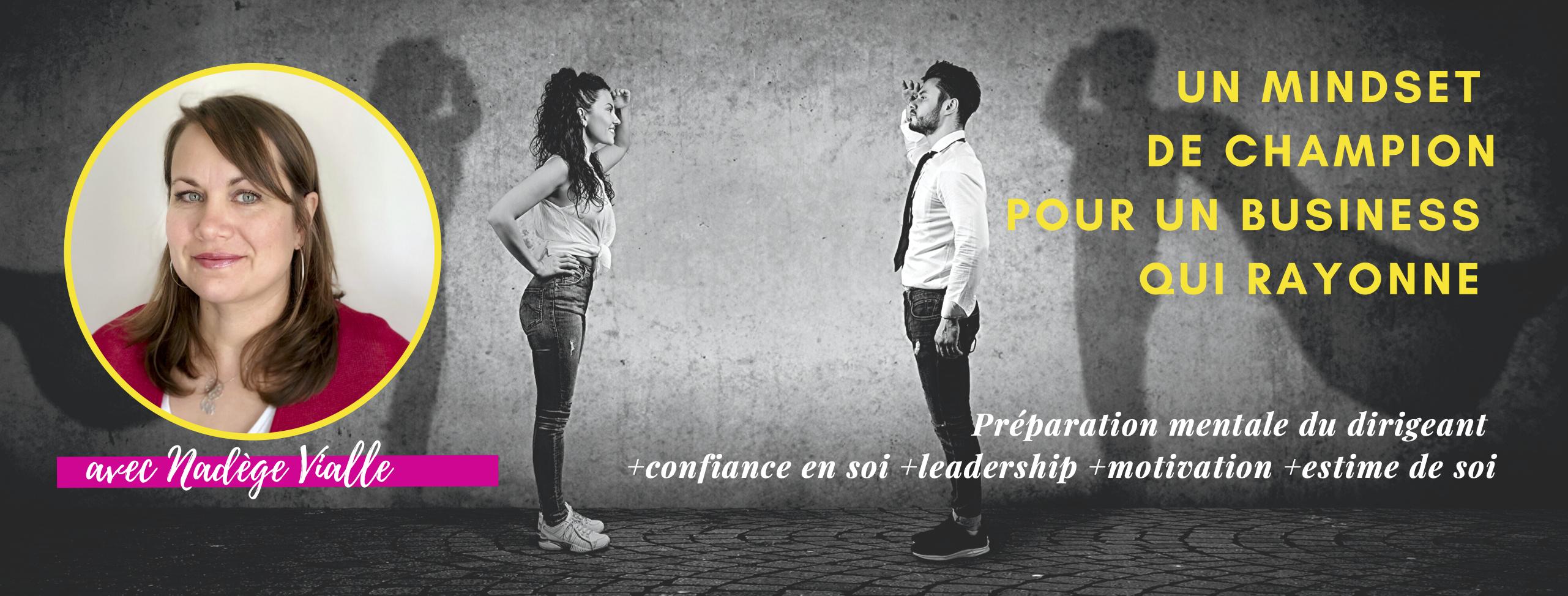 Préparation mentale du dirigeant, confiance en soi, leadership, motivation et estime de soi