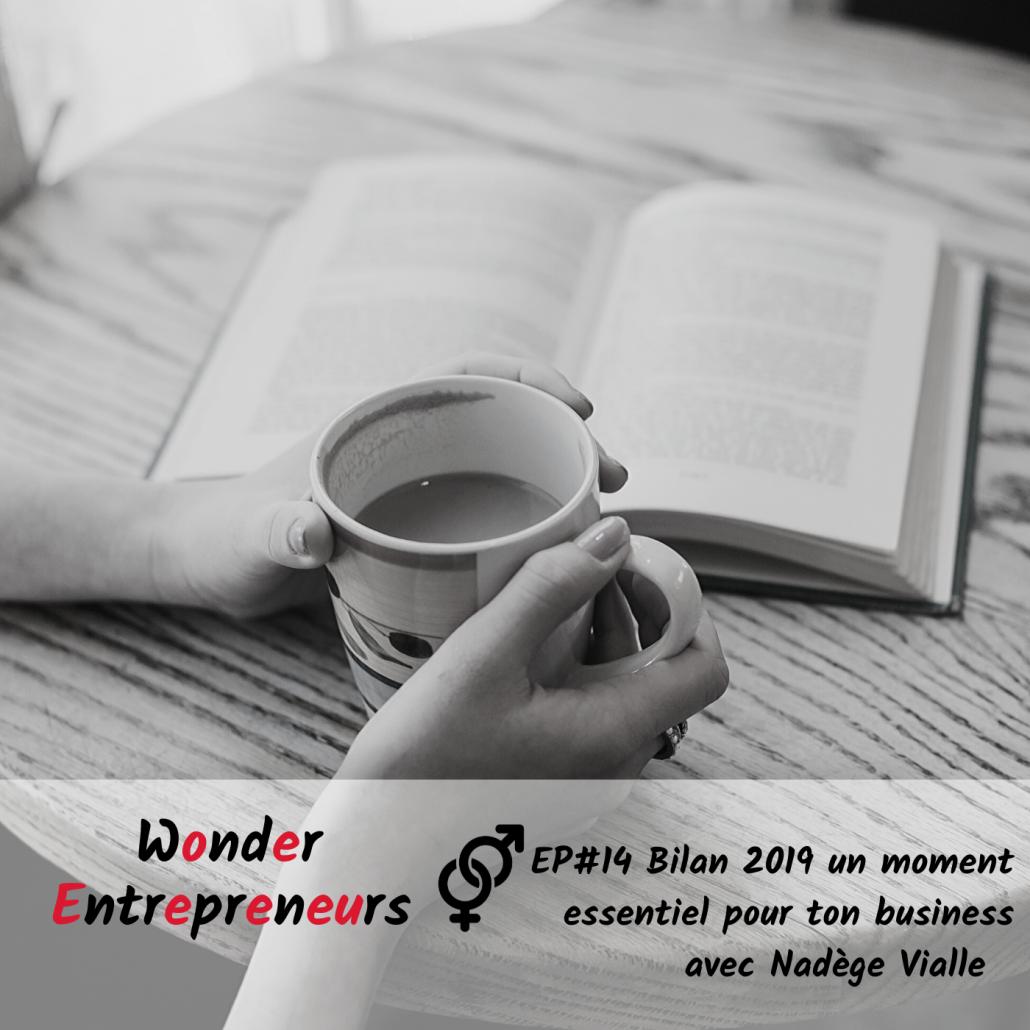 Bilan 2019 un moment essentiel pour ton business