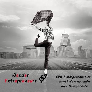 Cover episode 17 Independance et liberté d entreprendre