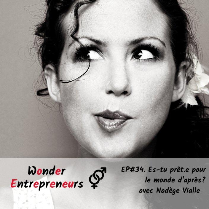 EP 34 PODCAST WONDER ENTREPRENEUR ES TU PRETE POUR LE MONDE D'APRES