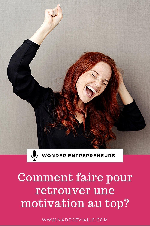 Ep 53 La motivation Podcast Wonder entrepreneurs épingle