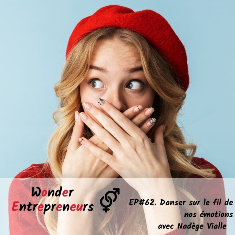 cover podcast 62 podcast wonder entrepreneurs danser sur le fil de nos emotions